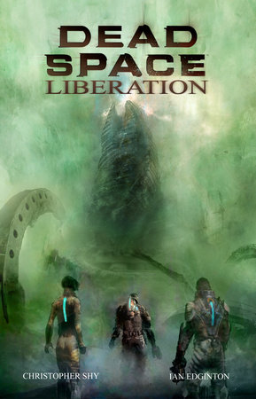 Dead Space: Liberation by Ian Edginton