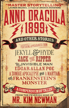Anno Dracula 1899 and Other Stories by Kim Newman