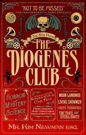 The Man From the Diogenes Club by Kim Newman