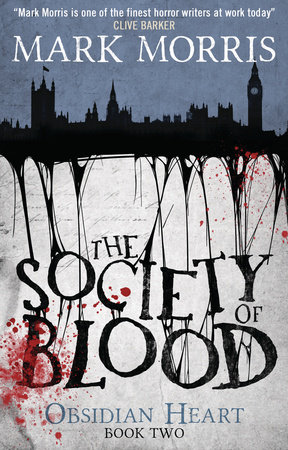 The Society of Blood by Mark Morris