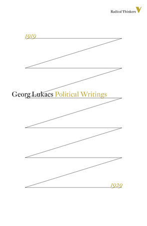 Tactics and Ethics by Georg Lukacs