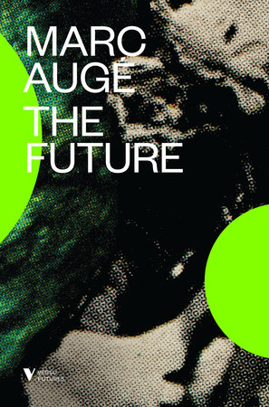 The Future by Marc Auge