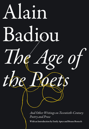 The Age of the Poets by Alain Badiou