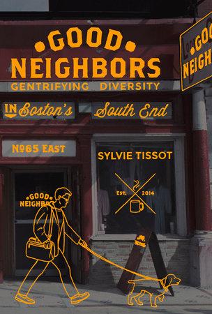Good Neighbors by Sylvie Tissot