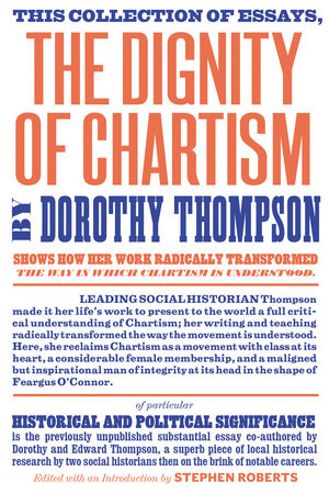 The Dignity of Chartism by Dorothy Thompson