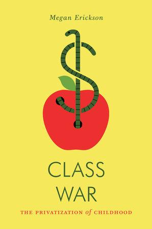 Class War by Megan Erickson