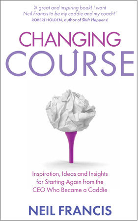 Changing Course by Neil Francis