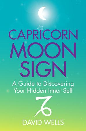 Capricorn Moon Sign by David Wells