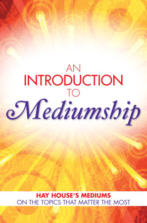 An Introduction to Mediumship by Gordon Smith and John Holland