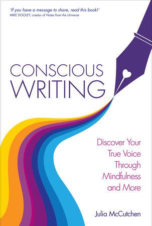 Conscious Writing by Julia McCutchen