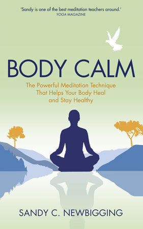 Body Calm by Sandy C. Newbigging
