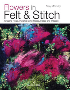 Flowers in Felt & Stitch