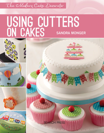 Using Cutters on Cakes by Sandra Monger