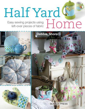 Half Yard# Home by Debbie Shore