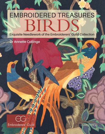 Embroidered Treasures: Birds by Dr. Annette Collinge