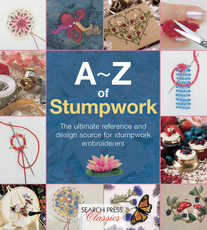 A-Z of Stumpwork by Country Bumpkin
