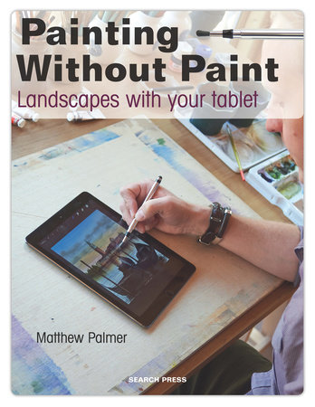 Painting Without Paint by Matthew Palmer