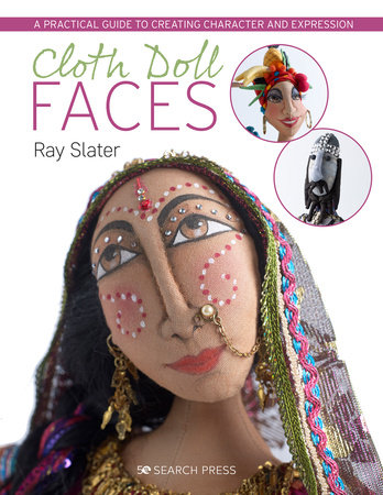 Cloth Doll Faces by Ray Slater