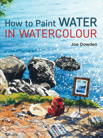 How to Paint Water in Watercolour by Joe Dowden