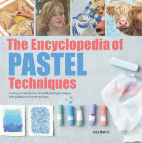 Encyclopedia of Pastel Techniques, The