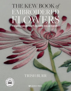Kew Book of Embroidered Flowers, The