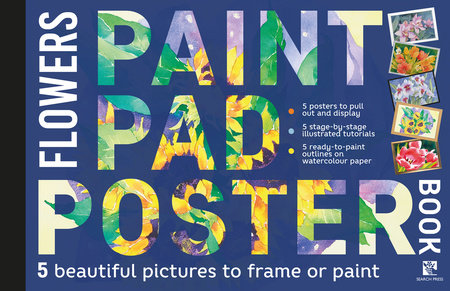 Paint Pad Poster Book: Flowers by