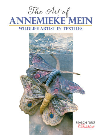 Art of Annemieke Mein, The by Annemieke Mein