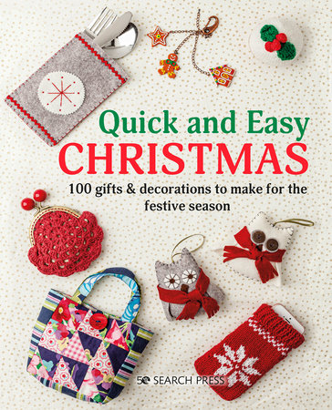 Quick and Easy Christmas by Search Press Studio