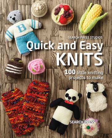 Quick and Easy Knits by Search Press Studio