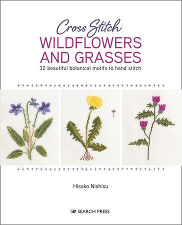 Cross Stitch Wildflowers and Grasses by Nishiko Hisako