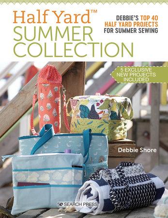 Half Yard Summer Collection by Debbie Shore