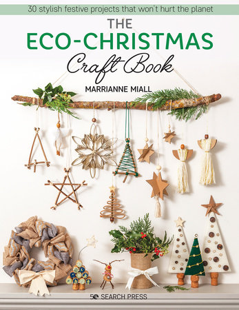 Eco-Christmas Craft Book, The by Marrianne Miall