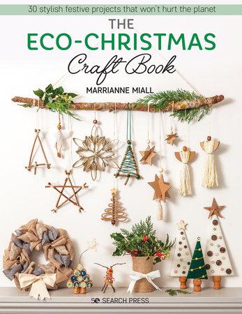 Eco-Christmas Craft Book, The