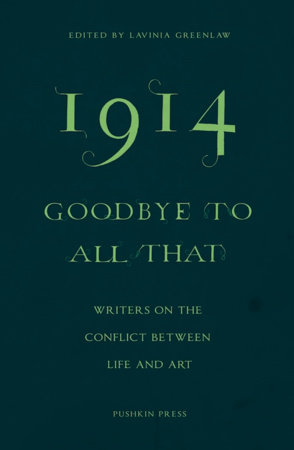 1914 - Goodbye to All That by Jeanette Winterson, Colm Toibin, Erwin Mortier and Elif Shafak