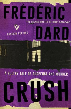 Crush by Frédéric Dard