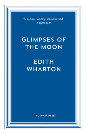 Glimpses of the Moon by Edith Wharton