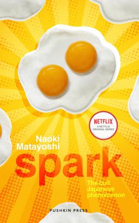 Spark by Naoki Matayoshi