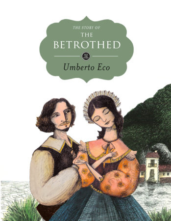 The Story of the Betrothed by Umberto Eco