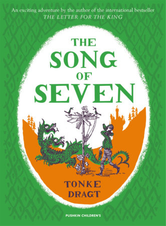 The Song of Seven by Tonke Dragt