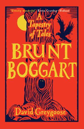 Brunt Boggart by David Greygoose