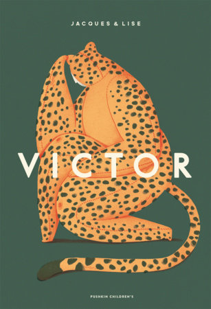 Victor by Jacques & Lise