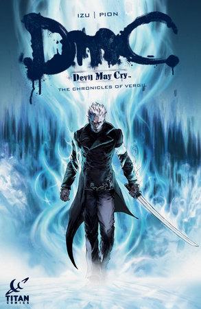 Devil May Cry: The Chronicles of Vergu by Guillaume Dorison aka IZU