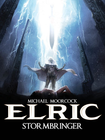 Michael Moorcock's Elric Vol. 2: Stormbringer by Julien Blondel