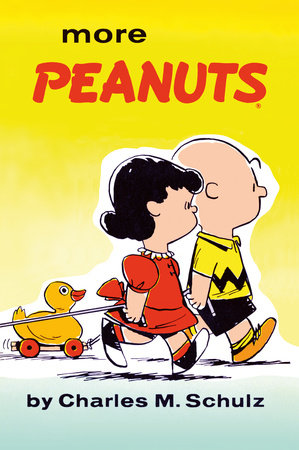 More Peanuts by Charles M Schulz