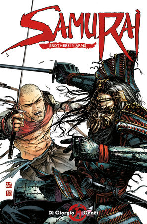 Samurai Vol. 6: Brothers in Arms by Jean-François Di Giorgio, Frederic Genêt and Delphine Rieu