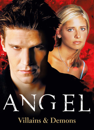 Angel: The Official Collection Volume 2 - Villains & Demons by Titan