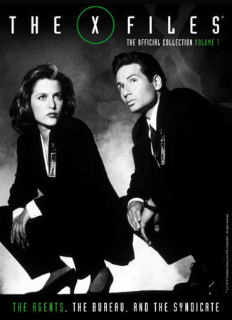 X-Files Vol. 1: The Agents, The Bureau and the Syndicate by Titan Comics