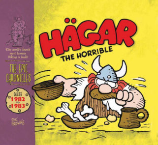 Hagar The Horrible: The Epic Chronicles: Dailies 1982-1983