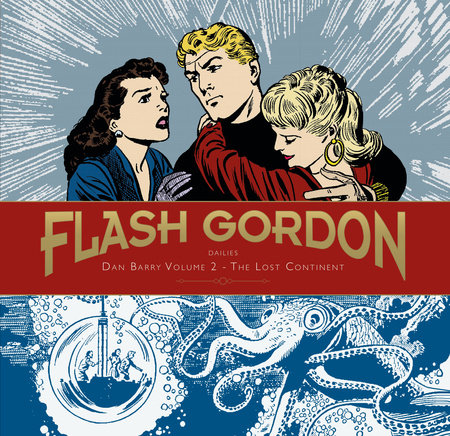 Flash Gordon: Dan Barry Vol. 2: The Lost Continent by Dan Barry