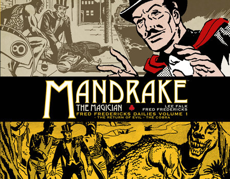 Mandrake the Magician: Fred Fredericks Dailies Vol. 1 by Lee Falk